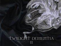 Twilight Dementia