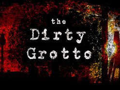 Image for The Dirty Grotto