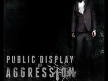 PUBLIC DISPLAY OF AGGRESSION