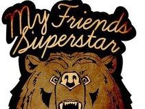 My Friend's Superstar (official)