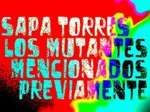 Sapa Torres & Los Mutantes Etcétera