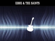 Eddie & the Saints