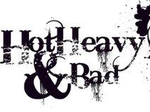 HOTHEAVYandBAD