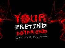 Your Pretend Boyfriend