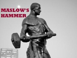Maslow's Hammer