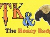 TK & The Honey Badgers