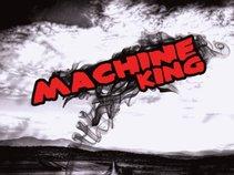 Machine King