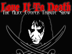 Image for Love It To Death - The Alice Cooper Tribute Show