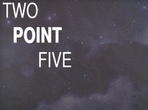 Two Point Five