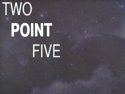 Image for Two Point Five