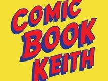 Comic Book Keith