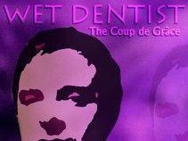 Wet Dentist