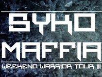 Syko-Maffia Weekend Warrior Tour