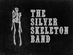 Image for The Silver Skeleton Band