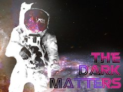 Image for The Dark Matters