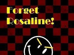 Forget Rosaline