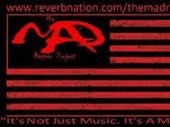 The M.A.D Rapper Project
