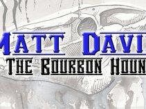 Matt Davis & The Bourbon Hounds