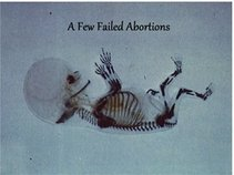 A Few Failed Abortions