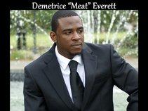 """Demetrice """"meat"""" Everett"""