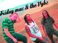 Friday Mac & The Vybz