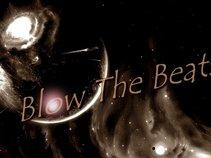 BLOW THE BEATS