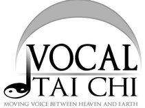 Vocal Tai Chi
