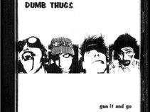 Dumb Thugs