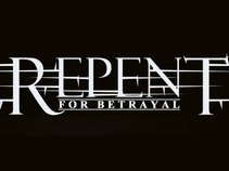 Repent for Betrayal