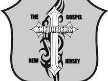 The GOSPEL ENFORCERS N.J.