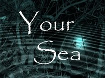Your Sea