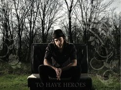 Image for To Have Heroes