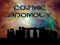 Cosmic Anomoly