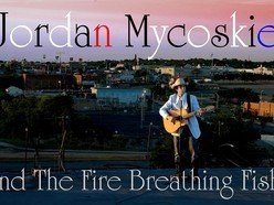 Image for Jordan Mycoskie and The Fire Breathing Fish