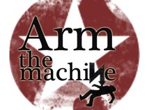 Arm the Machine