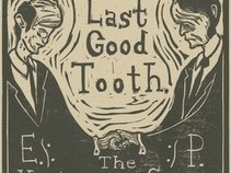 Last Good Tooth