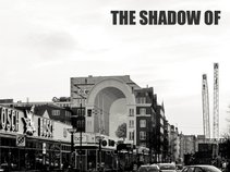 The Shadow Of
