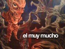 El Muy Mucho