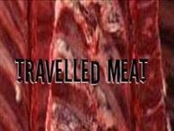 Travelled Meat