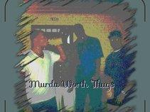 MURDA WORTH THUGS