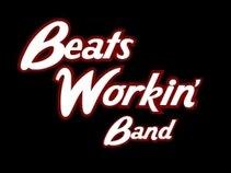 Beats Workin'