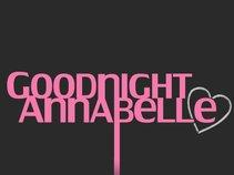 Goodnight Annabelle