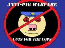 Anti-Pig Warfare