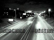 Undecided Destiny