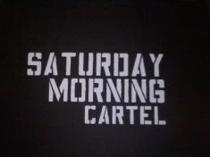 Image for Saturday Morning Cartel