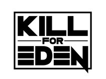 Kill For Eden