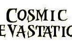 Cosmic Devastation