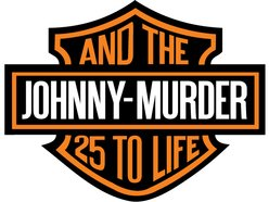Image for Johnny Murder & the 25 to Life