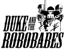 Image for Duke & The Robobabes