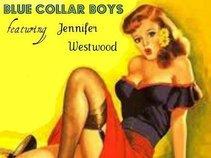 The Blue Collar Boys Featuring Jennifer Westwood